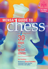 Mensa® Guide to Chess: 30 Days to Great Chess