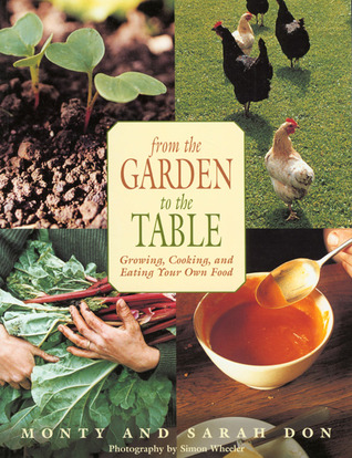From the Garden to the Table by Monty Don