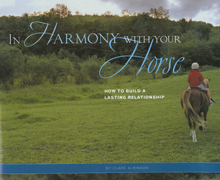In Harmony with Your Horse by Clare Albinson