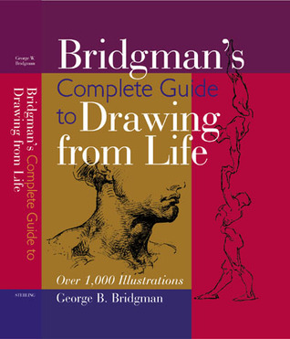 Bridgman's Complete Guide to Drawing From Life: Over 1,000 Illustrations