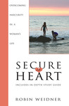 Secure in Heart: Overcoming Insecurity in a Woman's Life