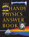 The Handy Physics Answer Book