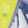 The Supreme Court's Greatest Hits 2.0: Updated and Expanded