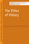 The Ethics of History