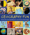 Geography Fun: Cool Activities & Projects for Young Explorers