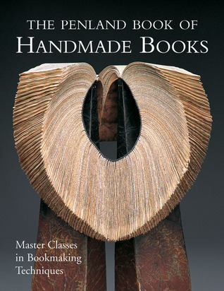 The Penland Book of Handmade Books by Jane LaFerla