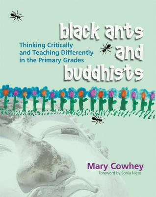 Black Ants and Buddhists by Mary Cowhey
