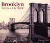Brooklyn Then and Now
