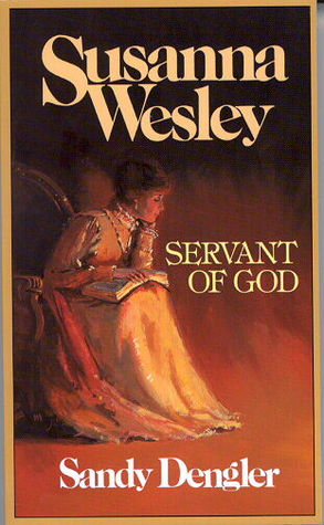 Susanna Wesley: Servant of God