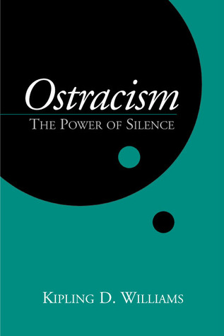 Ostracism: The Power of Silence