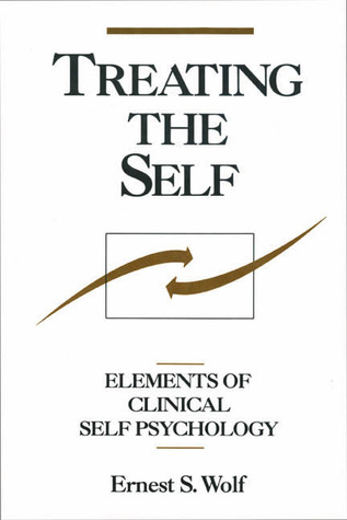 Treating the Self by Ernest S. Wolf