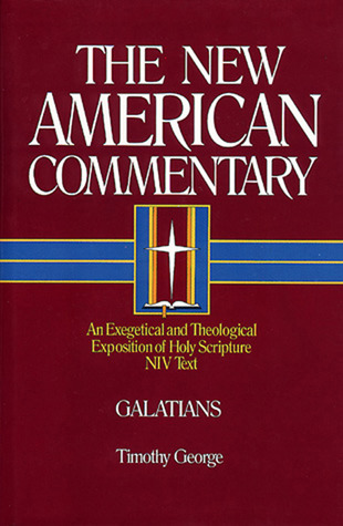 Galatians: An Exegetical and Theological Exposition of Holy Scripture
