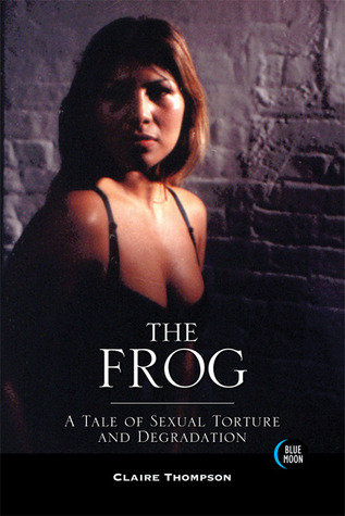 The Frog by Claire Thompson