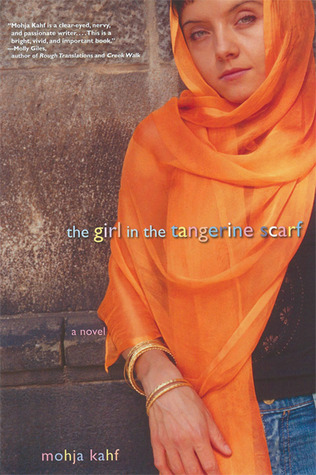 The Girl in the Tangerine Scarf by Mohja Kahf