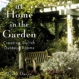 At Home In The Garden: Creating Stylish Outdoor Rooms