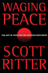 Waging Peace: The Art of War for the Antiwar Movement