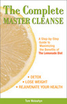 The Complete Master Cleanse by Tom Woloshyn