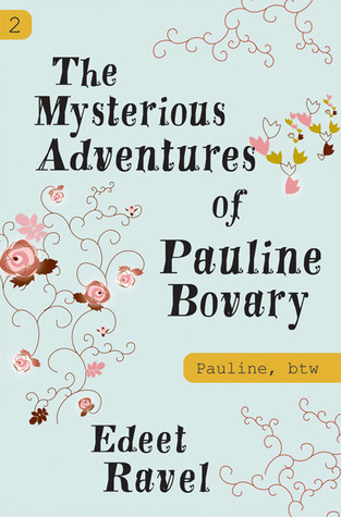 The Mysterious Adventures of Pauline Bovary (Pauline, Btw #2)