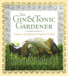 The Gin & Tonic Gardener: Confessions of a Reformed Compulsive Gardener