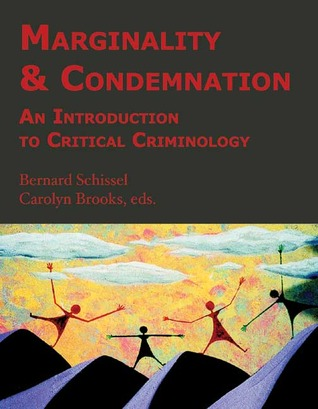 Marginality Condemnation: An Introduction to Critical Criminology