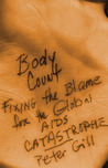 Body Count: Fixing the Blame for the Global AIDS Catastrophe