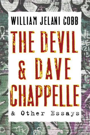 The Devil and Dave Chappelle by William Jelani Cobb