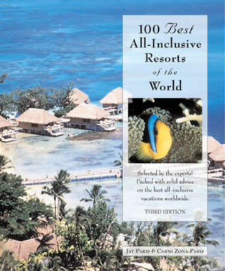 100 Best All-Inclusive Resorts of the World