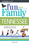 Fun with the Family Tennessee: Hundreds of Ideas for Day Trips with the Kids
