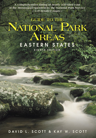 Guide to the National Park Areas: Eastern States, 8th