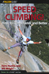 Speed Climbing!, 2nd: How to Climb Faster and Better