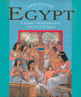 Step Inside: Egypt: A Magic 3-Dimensional Ancient World