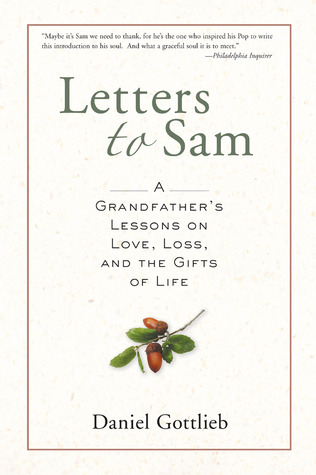 Letters to Sam by Daniel Gottlieb