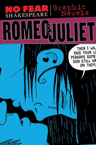 Romeo and Juliet (No Fear Shakespeare Graphic Novels) by Matt ...