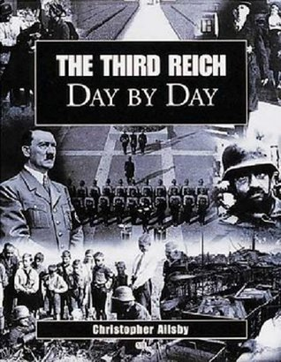 The Third Reich Day by Day by Christopher Ailsby