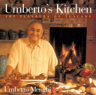 Umberto's Kitchen: The Flavours of Tuscany