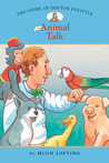 The Story of Doctor Dolittle 1 by Diane Namm