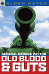 Sterling Point Books®: General George Patton: Old Blood  Guts