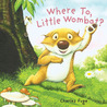 Where To, Little Wombat?