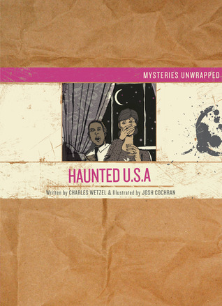 Mysteries Unwrapped™: Haunted U.S.A.