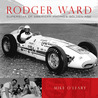 Rodger Ward: Superstar of American Racing's Golden Age