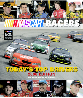 NASCAR Racers: Today's Top Drivers 2006 Edition