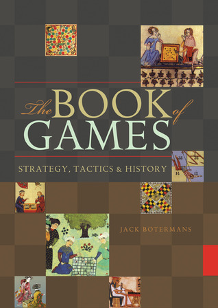 The Book of Games: Strategy, Tactics History