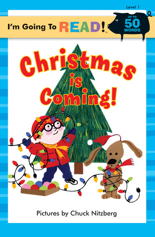 I'm Going to Read® (Level 1): Christmas Is Coming!