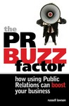 The PR Buzz Factor: How Using Public Relations Can Boost Your Business