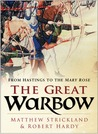 The Great Warbow: From Hastings to the Mary Rose