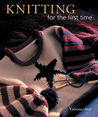 Knitting for the first time®