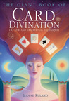The Giant Book of Card Divination: 130 New and Traditional Techniques