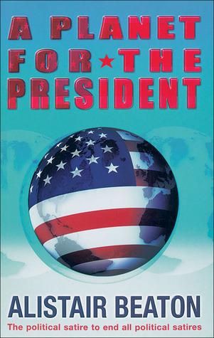 A Planet for the President