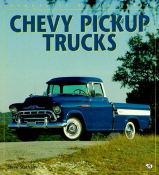 Chevy Pickup Trucks by Steve Statham