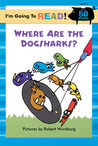 I'm Going to Read® (Level 1): Where Are the Dogsharks?